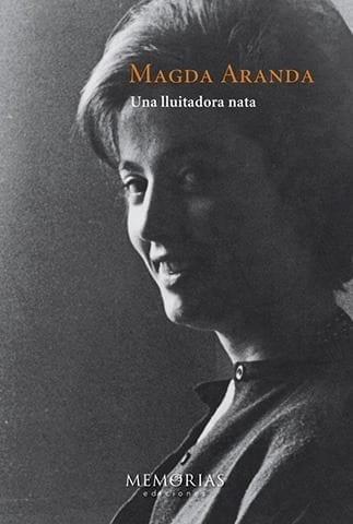 Biografía Magda Aranda - Una luchadora nata