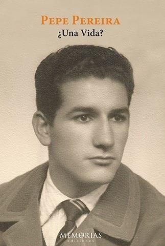 Biografía Pepe Pereira - ¿Una vida?
