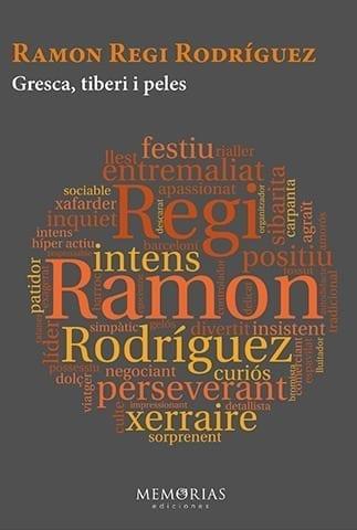 Biografía Ramón Regi Rodriguez - Gresca, comilona y cáscaras