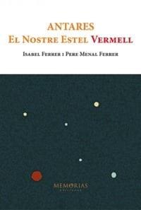 Biografía Isabel Ferrer y Pere Menal Ferrer - Antares, nuestra estrella roja