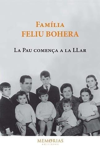 Biografía Familia Feliu Bohera - La pz comienza en el hogar