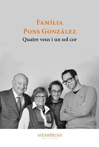 Biografía Pons Gonzalez - Cuatro voces y un solo corazón