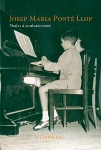 Biografía Josep Maria Ponté Llop - Nadar a contracorriente