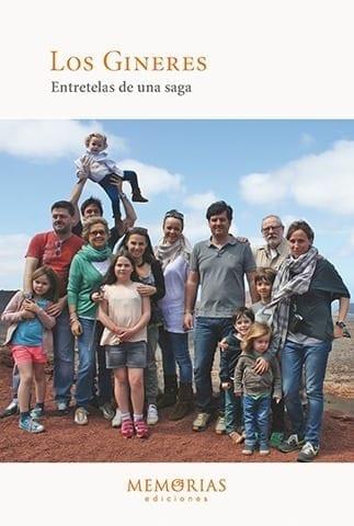 Biografía Los Gineres - Entretelas de una saga