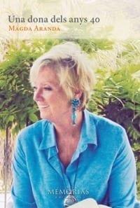 Biografía Magda Aranda - Una mujer de los años 40