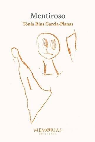 Biografía Tonia Rius Garcia Planes - mentiroso