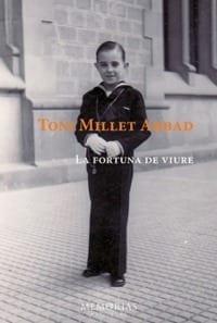 Biografía Toni Millet - La Fortuna de Viure