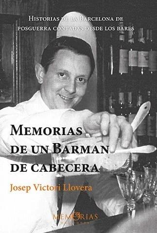 Biografía de Josep Victori llovera - Memorias de un Barman de cabecera