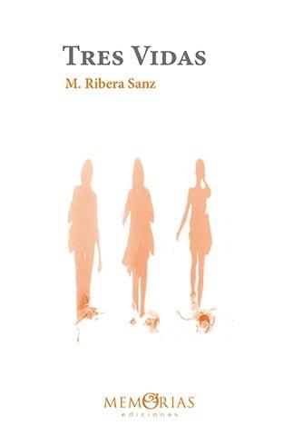 """Libro de memorias """"Tres vidas"""", de Mercedes Ribera Sanz"""